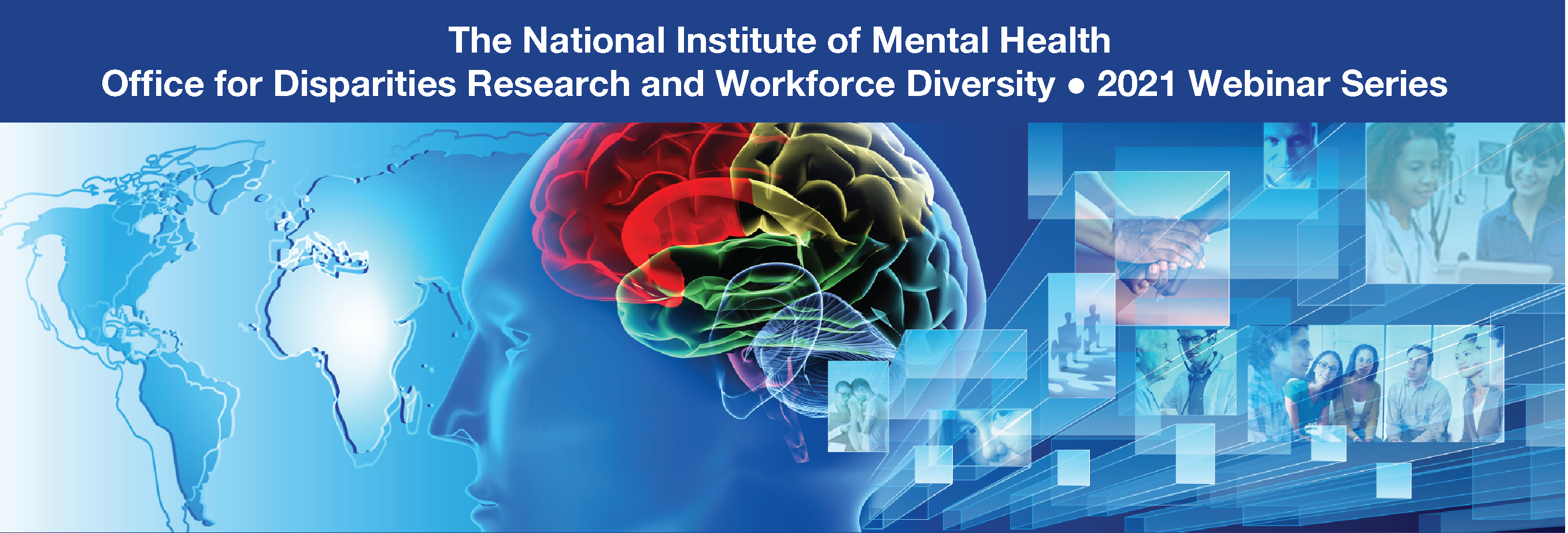 Office for Disparities Research and Workforce Diversity 2021 Webinar Series (ODWD)